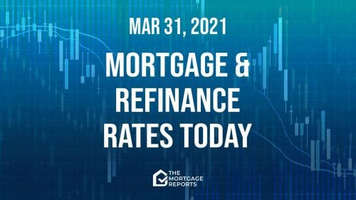 Mortgage and refinance rates today, March 31, 2021